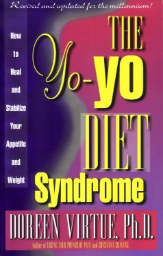 Image for The Yo-Yo Diet Syndrome: How to Heal and Stabilize Your Appetite and Weight