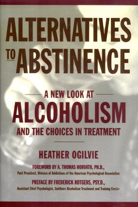 Image for Alternatives to Abstinence:  Controlled Drinking and Other Approaches to Managing Alcoholism