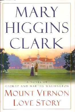 Image for Mount Vernon Love Story: A Novel of George and Martha Washington