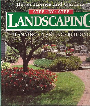 Image for Better Homes and Gardens Step-By-Step Landscaping