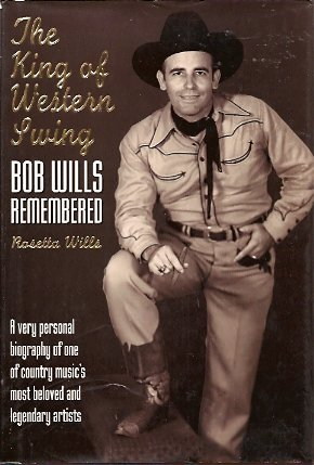 Image for The King of Western Swing:  Bob Wills Remembered