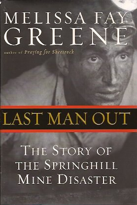 Image for Last Man Out:  The Story of the Springhill Mine Disaster