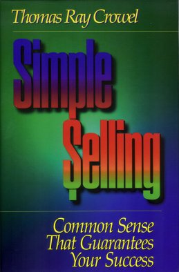 Image for Simple Selling:  Common Sense That Guarantees Your Success