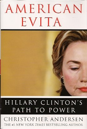 Image for American Evita:  Hillary Clinton's Path to Power