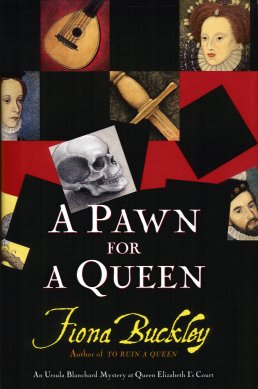 Image for A Pawn for a Queen:  An Ursula Blanchard Mystery At Queen Elizabeth I's Court