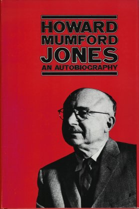 Image for Howard Mumford Jones: An Autobiography.