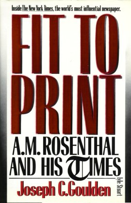 Image for Fit to Print:  A. M. Rosenthal and His Times