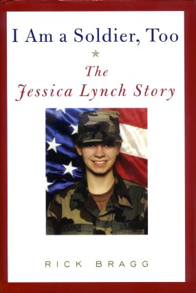 Image for I Am a Soldier, Too: The Jessica Lynch Story