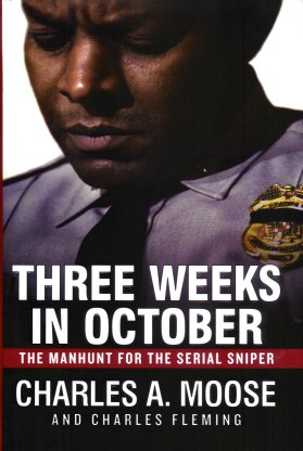 Image for Three Weeks in October:  The Manhunt for the Serial Sniper