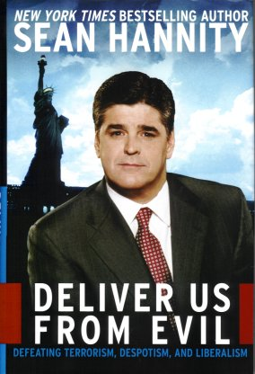 Image for Deliver Us from Evil:  Defeating Terrorism, Despotism, and Liberalism