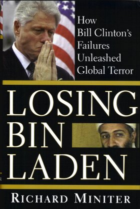 Image for Losing Bin Laden:  How Bill Clinton's Failures Unleashed Global Terror