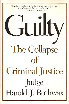 Image for Guilty:  The Collapse of Criminal Justice
