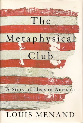 Image for The Metaphysical Club:  A Story of Ideas in America