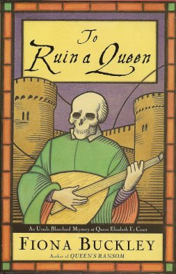 Image for To Ruin A Queen:  An Ursula Blanchard Mystery at Queen Elizabeth I's Court