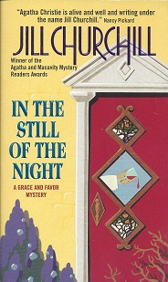 Image for In the Still of the Night:  A Grace and Favor Mystery