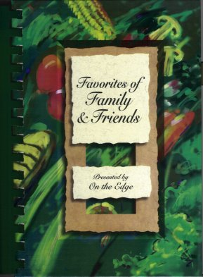 "Image for Favorites of Family and Friends:  A Collection of Recipes Presented by Brookfield Christian Reformed Church ""On the Edge"""