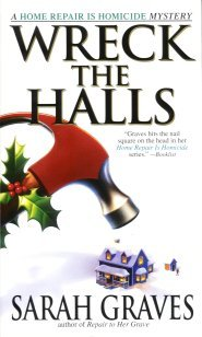Image for Wreck the Halls:  A Home Repair is Homicide Mystery
