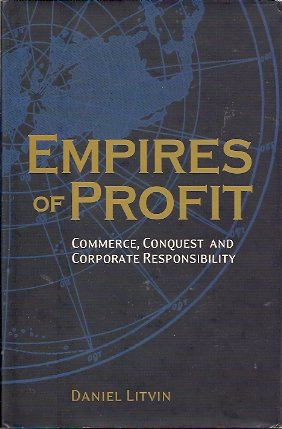 Image for Empires of Profit:  Commerce, Conquest and Corporate Responsibility