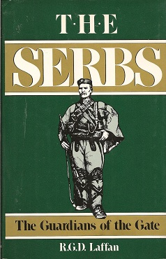 Image for The Serbs:  The Guardians of the Gate