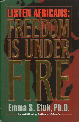 Image for Listen Africans:   Freedom Is Under Fire
