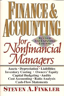 Image for Finance & Accounting for Nonfinancial Managers: Revised & Expanded Edition