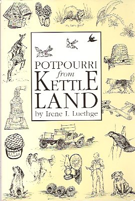 Image for Potpourri from Kettle Land:   120 Wooded Glacial Hill Acres Become a Mentor for Country Living