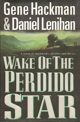 Image for Wake of the Perdido Star:   A Novel