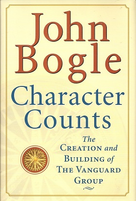 Image for Character Counts:   The Creation and Building of the Vanguard Group