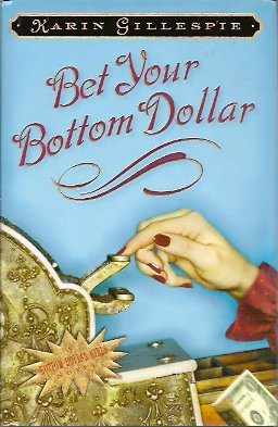 Image for Bet Your Bottom Dollar:   A Bottom Dollar Girls Novel