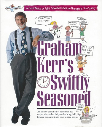 Image for Graham Kerr's Swiftly Seasoned