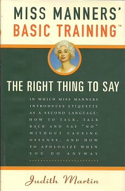 Image for Miss Manners' Basic Training:   The Right Thing to Say