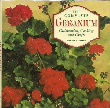 Image for The Complete Geranium:   Cultivation, Cooking, Crafts