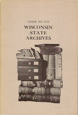 Image for Guide to the Wisconsin State Archives