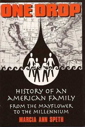 Image for One Drop:  History of an American Family From the Mayflower to the Millennium