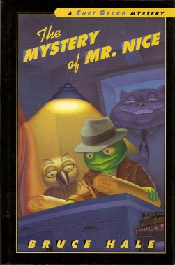 Image for The Mystery of Mr. Nice:  A Chet Gecko Mystery