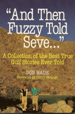"Image for ""And Then Fuzzy Told Seve . . . """