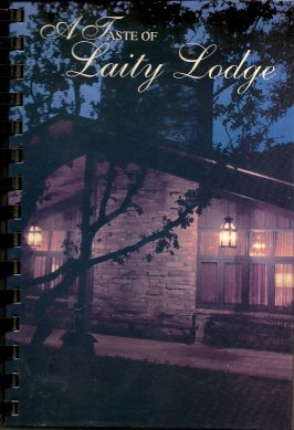 Image for A Taste of Laity Lodge
