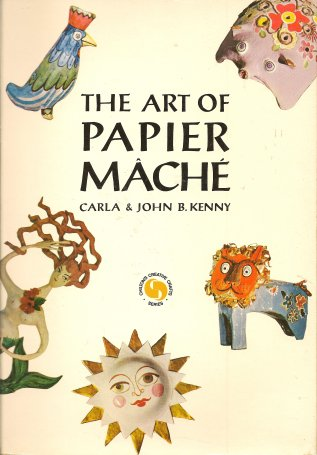 Image for The Art of Papier Mache