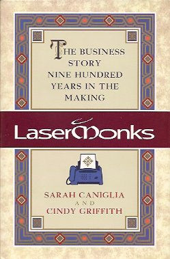 Image for Lasermonks:  The Business Story Nine Hundred Years in the Making