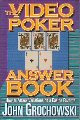 Image for The Video Poker Answer Book: How to Attack Variations on a Casino Favorite