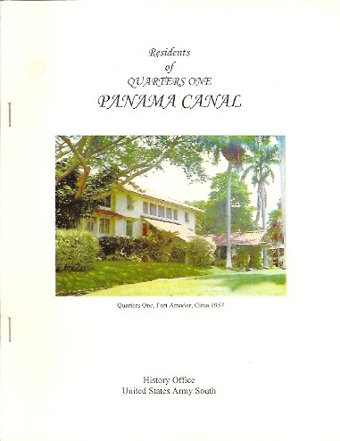 Image for Residents of Quarters One, Panama Canal: The Story of the Army Component Commander's Residence and Those Who Lived Therein