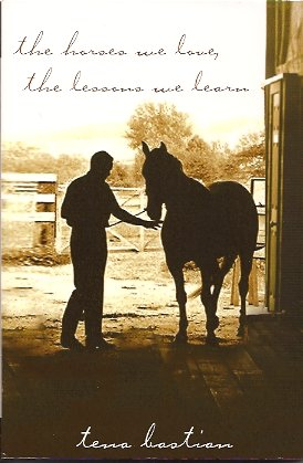 Image for The Horses We Love, The Lessons We Learn