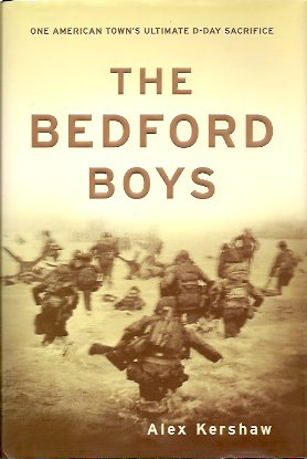 Image for The Bedford Boys:  One American Town's Ultimate D-day Sacrifice