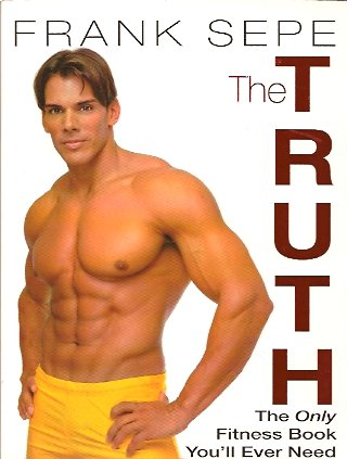 Image for The Truth: The Only Fitness Book You'll Ever Need