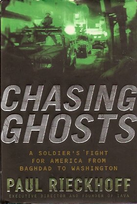 Image for Chasing Ghosts:  A Soldier's Fight for America from Baghdad to Washington