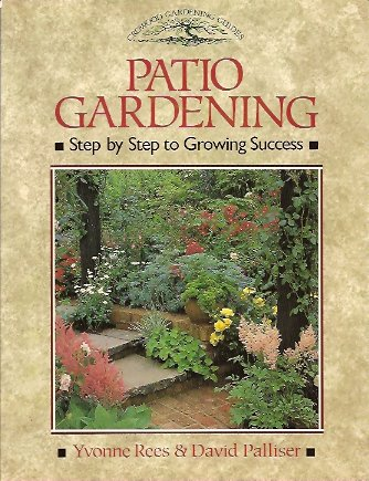 Image for Patio Gardening:  Step by Step to Growing Success