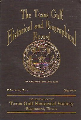 Image for The Texas Gulf Historical and Biographical Record Vol 37 No 1