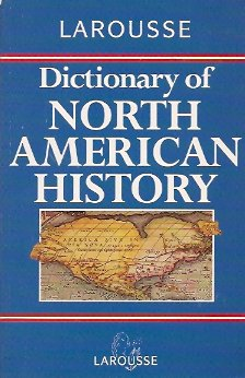 Image for Larousse Dictionary of North American History