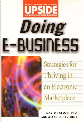 Image for Doing E-Business:  Thriving in an Electronic Marketplace