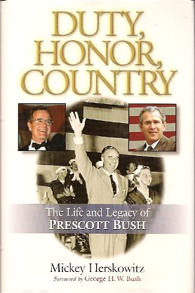 Image for Duty, Honor, Country:  The Life and Legacy of Prescott Bush